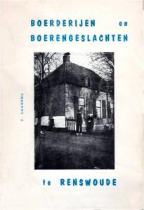 """Figuur 12: Voorkant van het boekje """"Boerderijen en boerengeslachten te Renswoude"""" van S. Laansma."""